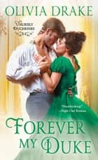 Forever My Duke - Unlikely Duchesses ebook by Olivia Drake