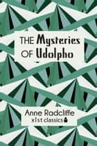 The Mysteries of Udolpho ebook by Anne Radcliffe