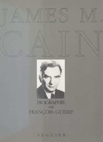James M. Cain ebook by François Guérif