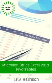 Microsoft Office Excel 2013 PivotTables ebook by IFS Harrison