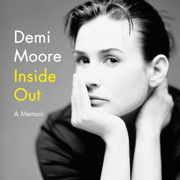 Inside Out audiobook by Demi Moore