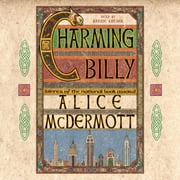 Charming Billy - A Novel audiobook by Alice McDermott