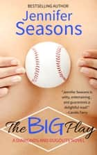 The Big Play ebook by Jennifer Seasons