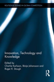 Innovation, Technology and Knowledge ebook by