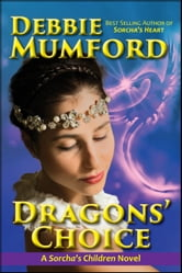 Dragons' Choice ebook by Debbie Mumford