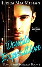 Double Exposition ebook by Jerica MacMillan