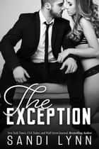 The Exception ebook by Sandi Lynn