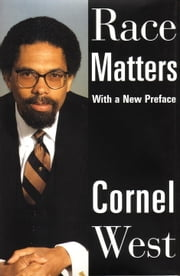Race Matters eBook by Cornel West