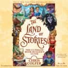 The Land of Stories: The Ultimate Book Hugger's Guide audiobook by Chris Colfer