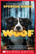 Woof ebook by Spencer Quinn