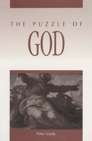 The Puzzle of God ebook by Peter Vardy