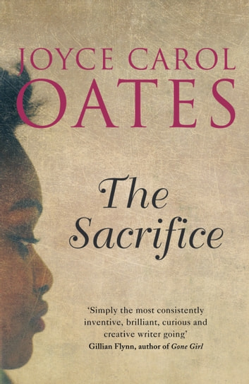 The Sacrifice ebook by Joyce Carol Oates