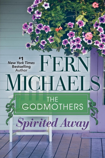 Spirited Away ebook by Fern Michaels