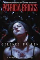 Silence Fallen ebook by
