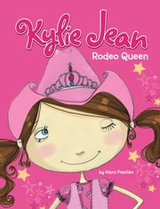 Kylie Jean Rodeo Queen ebook by Marci Peschke,Tuesday Mourning