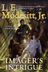 Imager's Intrigue - The Third Book of the Imager Portfolio ebook by L. E. Modesitt