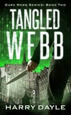 Tangled Webb ebook by