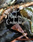 Raid On Cochecho: Book Three of the Puritan Chronicles ebook by Peni Jo Renner