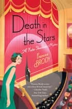 Death in the Stars - A Kate Shackleton Mystery ebook by Frances Brody
