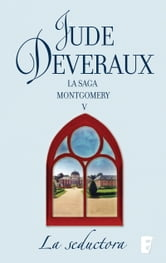 La seductora - La Saga Montgomery V ebook by Jude Deveraux