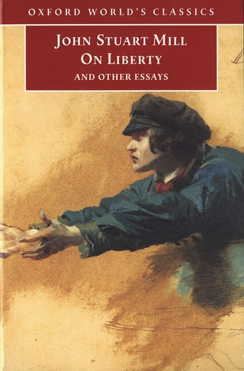 On Liberty and Other Essays ebook by John Stuart Mill