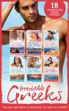 Irresistible Greeks Collection (Mills & Boon e-Book Collections) 電子書 by Lynne Graham, Julia James, Anne McAllister,...