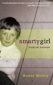 Smarty Girl - Dublin Savage ebook by Honor Molloy