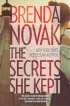 The Secrets She Kept ebook by
