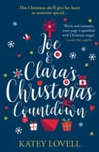 Joe and Clara's Christmas Countdown 電子書籍 by Katey Lovell