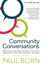 Community Conversations ebook by Paul Born