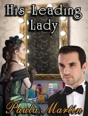 His Leading Lady ebook by Paula Martin