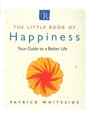 Little Book Of Happiness ebook by Patrick Whiteside
