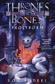 Frostborn ebook by Lou Anders