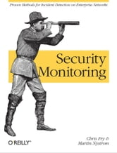 Security Monitoring ebook by Chris Fry,Martin Nystrom