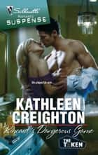 Kincaid's Dangerous Game ebook by Kathleen Creighton