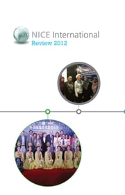 NICE International - Annual Review 2012 ebook by NICE International