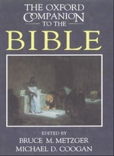 The Oxford Companion To The Bible ebook by Bruce M. Metzger;Michael David Coogan