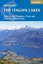 Walking the Italian Lakes ebook by Gillian Price