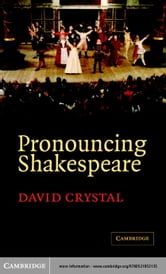 Pronouncing Shakespeare ebook by Crystal, David