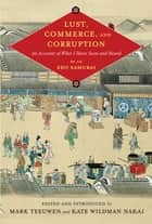 Lust, Commerce, and Corruption - Of Actuality ebook by Mark Teeuwen, Kate Wildman Nakai, Fumiko Miyazaki,...