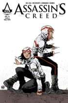 Assassin's Creed: Assassins #6 ebook by Anthony Del Col, Conor McCreery, Neil Edwards,...