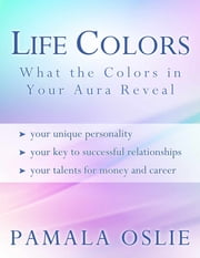 Life Colors ebook by Pamala Oslie