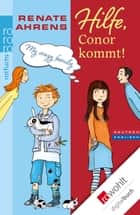 Hilfe, Conor kommt! eBook by Renate Ahrens, Barbara Korthues