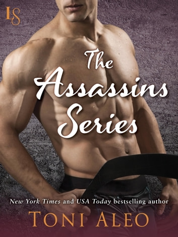 The Assassins Series 5-Book Bundle - Taking Shots, Trying to Score, Empty Net, Falling for the Backup, Blue LInes ebook by Toni Aleo