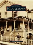 Middletown ebook by Marvin H. Cohen