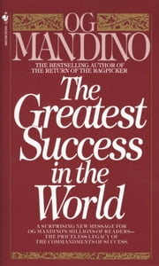 The Greatest Success in the World ebook by Og Mandino