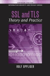 SSL and Tls: Theory and Practice ebook by Oppliger, Rolf