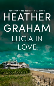 Lucia in Love ebook by Heather Graham