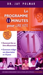 Le Programme 11 Minutes Pour Leer Vite ebook by Kobo.Web.Store.Products.Fields.ContributorFieldViewModel