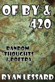 Of By & 420 ebook by Ryan Lessard